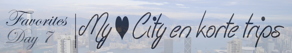 Day 7 | My ❤ City en korte Trips