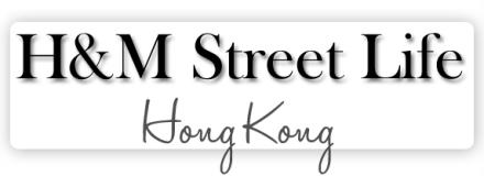 H&M street life blog